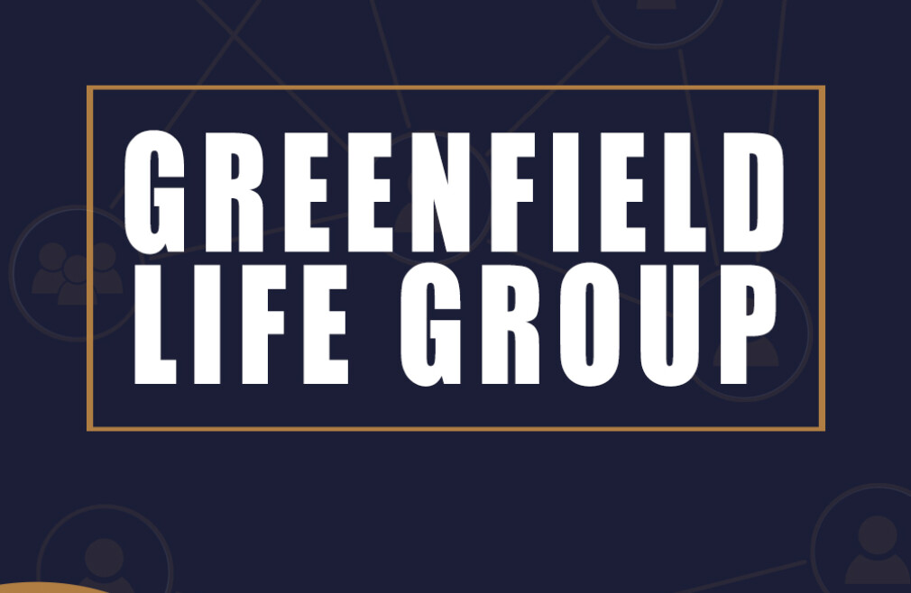 Greenfield Life Group